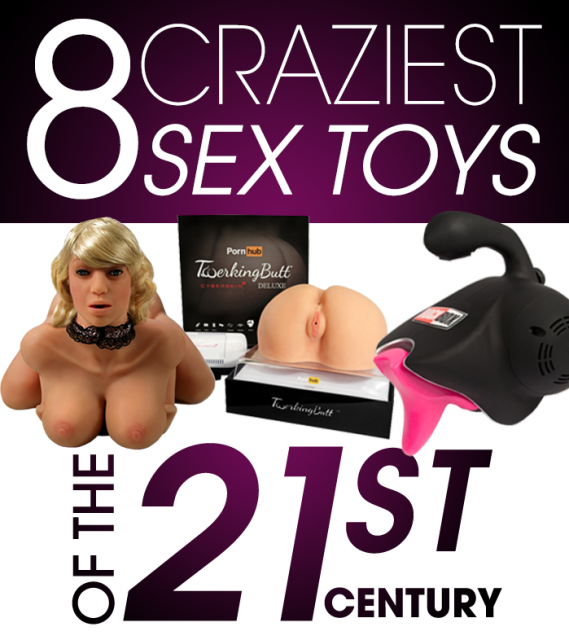 The 8 Craziest Sex Toys of The 21st Century