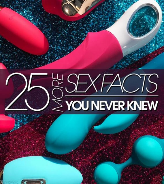 25 More Sex Facts You Never Knew